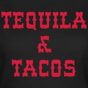 Tequila & Tacos Tee shirts - T-shirt Femme