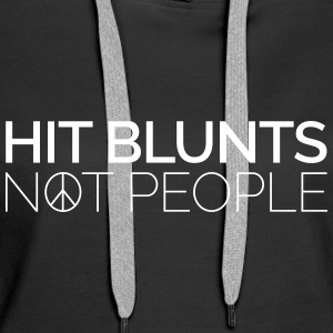Hit Blunts, Not People Bluzy - Bluza damska Premium z kapturem