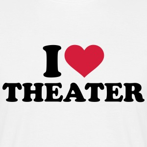 I love Theater T-Shirts - Männer T-Shirt