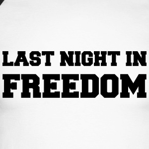 Last night in freedom Long sleeve shirts - Men's Long Sleeve Baseball T-Shirt