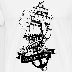 don't give a ship T-Shirts - Männer Premium T-Shirt