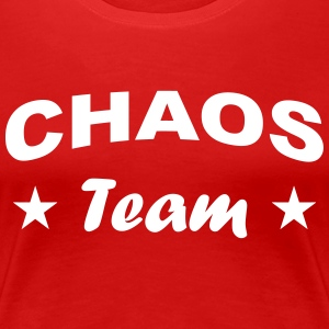 Chaos *Team*. T-Shirts - Frauen Premium T-Shirt