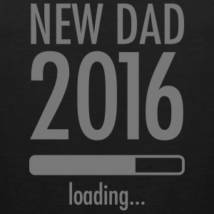 New Dad Loading - 2016 Tank Tops - Männer Premium Tank Top