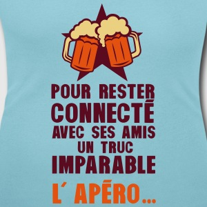 rester connecte amis apero alcool humour Tee shirts - T-shirt col rond U Femme