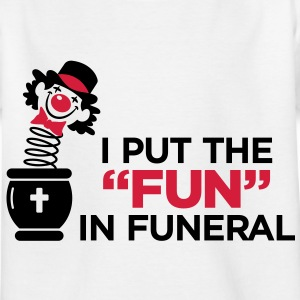 I am the entertainer at funeral Shirts - Kids' T-Shirt