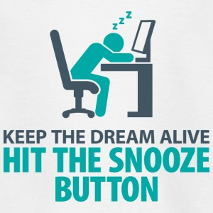 Dream On. Click on the snooze button Shirts - Teenage T-shirt