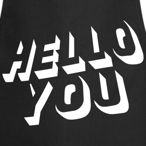 hello you  Aprons - Cooking Apron
