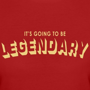 it's going to be legendary Tee shirts - T-shirt Bio Femme
