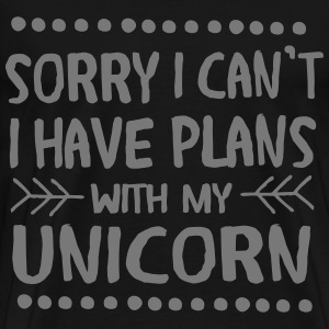 Sorry I Can't - I Have Plans With My Unicorn T-shirts - Premium-T-shirt herr