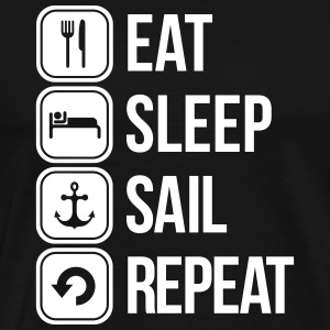 eat sleep sail repeat T-shirts - Mannen Premium T-shirt