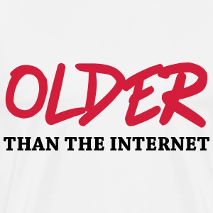 Older than the internet T-Shirts - Men's Premium T-Shirt