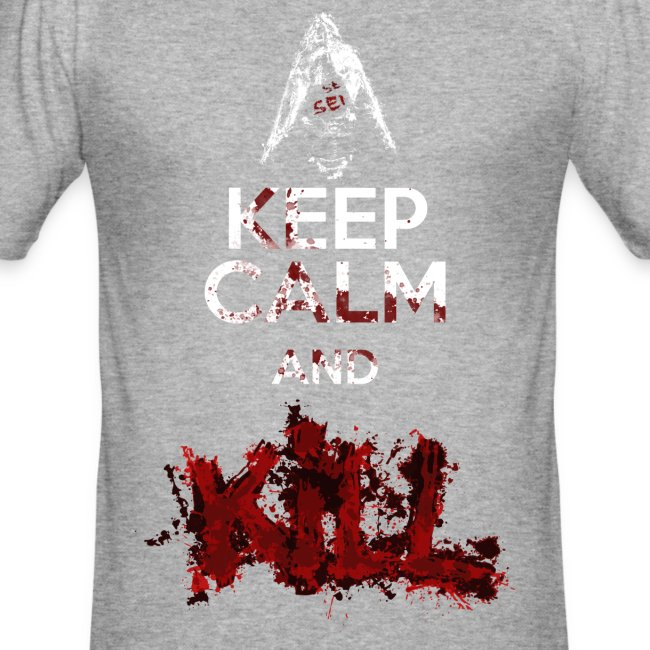 Keep calm and Kill - Nino Seiseisei