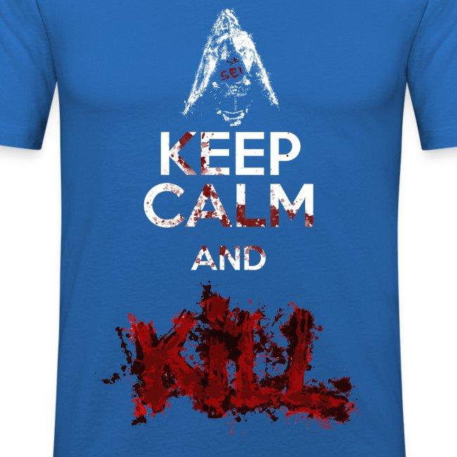 Keep calm and Kill - Nino Seiseisei