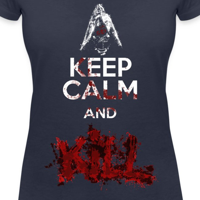 Keep Calm and KILL Donna