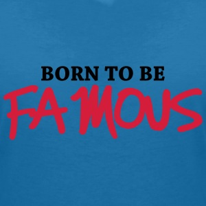 Born to be famous Tee shirts - T-shirt col V Femme