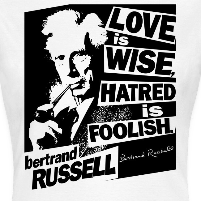 Bertrand Russell - Love is Wise