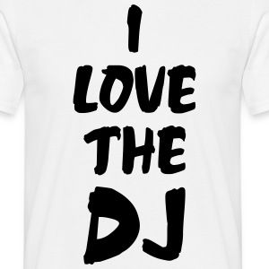 I Love The DJ T-shirts - Mannen T-shirt
