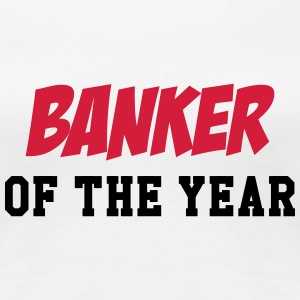 Banker of the year T-shirts - Dame premium T-shirt