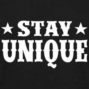 Stay Unique Vektor T-Shirts - Men's T-Shirt
