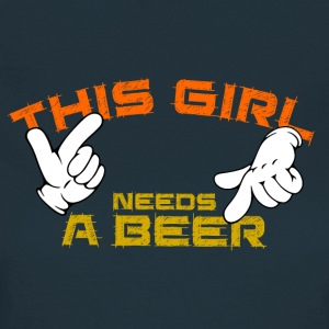 this girl needs a beer T-Shirts - Frauen T-Shirt