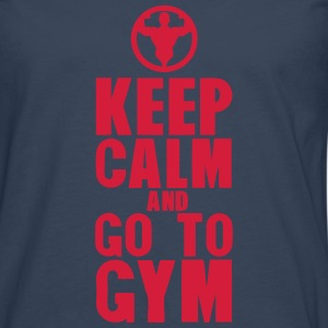 keep calm and go to gym bodybuilding Manches longues - T-shirt manches longues Premium Homme