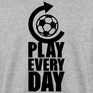 play every day repeat football actualise Sweat-shirts - Sweat-shirt Homme