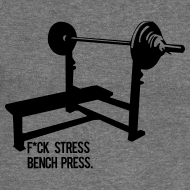 Design ~ F*ck Stress Bench Press | Womens v-neck tee