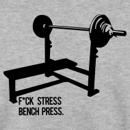 Design ~ F*ck Stress Bench Press | jumper