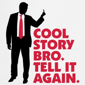 Cool Story brother. Tell it again.  Aprons - Cooking Apron