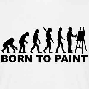 Evolution born to paint T-Shirts - Männer T-Shirt