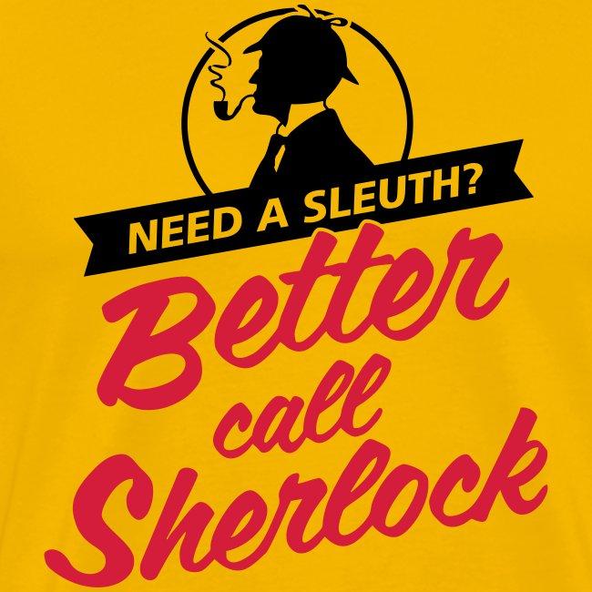 Better Call Sherlock Männer T-Shirt
