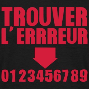 trouver erreur test humour 1 Tee shirts - T-shirt Homme