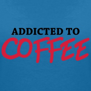 Addicted to Coffee Tee shirts - T-shirt col V Femme