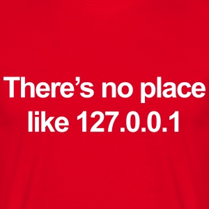 No Place Like 127.0.0.1 T-shirts - Herre-T-shirt