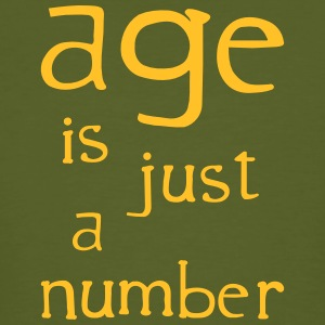 age is just a number T-Shirts - Männer Bio-T-Shirt