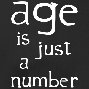 age is just a number T-Shirts - Männer T-Shirt atmungsaktiv