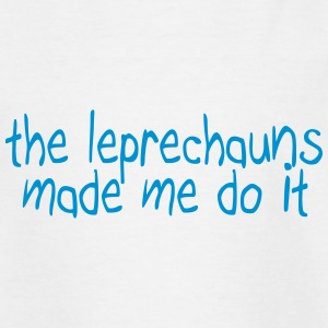the leprechauns made me do it T-shirts - Teenager-T-shirt