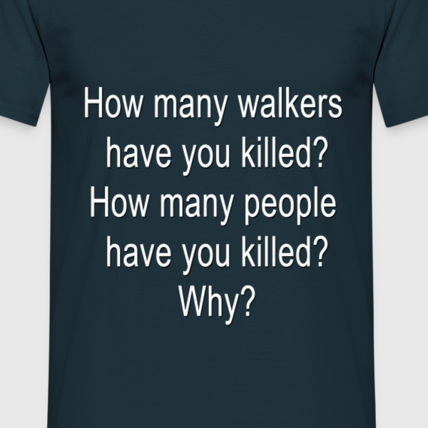 How many walkers? - Männer T-Shirt
