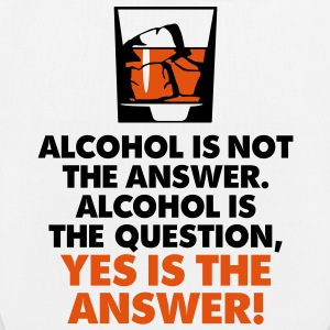 Alcohol is not the answer. Yes is the answer! Bags & Backpacks - EarthPositive Tote Bag