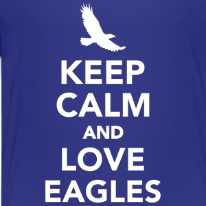 Keep calm and love eagles T-Shirts - Kinder Premium T-Shirt