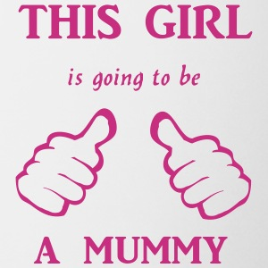 this_girl_is_going_to_be_a_mummy Tassen & Zubehör - Tasse