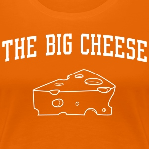 The Big Cheese T-Shirts - Women's Premium T-Shirt
