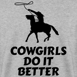 Cowgirls do it better będe to lepiej Bluzy - Bluza męska