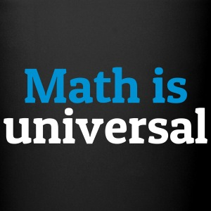 Math is universal Mugs & Drinkware - Full Colour Mug