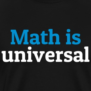 Math is universal math est universelle Tee shirts - T-shirt Premium Homme