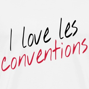 I love les conventions Tee shirts - T-shirt Premium Homme