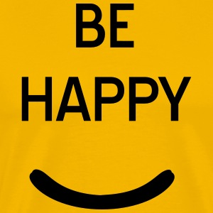 Be Happy T-Shirts - Men's Premium T-Shirt