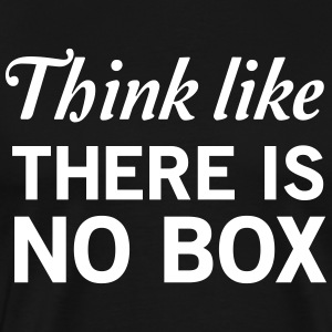 Think Like There Is No Box T-Shirts - Men's Premium T-Shirt