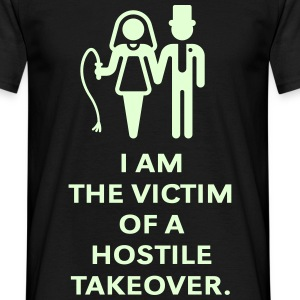 Victim Of Hostile Takeover (Bachelor Party / Groom T-Shirts - Men's T-Shirt