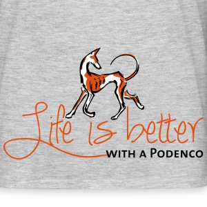 Life is better - Podenco T-Shirts - Men's T-Shirt